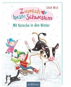 Mit Karacho in den Winter / Ziemlich beste Schwestern Bd.3 - Welk, Sarah