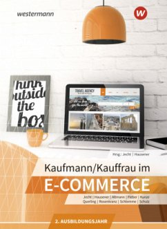 Kaufmann/Kauffrau im E-Commerce. 2. Ausbildungsjahr: Schülerband - Altmann, Loredana; Rosenkranz, Nadine; Hausener, Svenja; Kunze, Marcel; Jecht, Hans; Rosenkranz, Felix; Schulz, Caroline; Schlemme, Janina; Fieber, Tobias