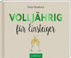 Volljährig für Einsteiger - Vennebusch, Paulus