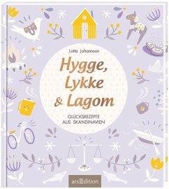 Hygge, Lykke und Lagom - Johannson, Lotta
