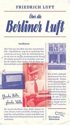 Über die Berliner Luft - Luft, Friedrich