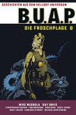 Geschichten aus dem Hellboy-Universum: B.U.A.P. Froschplage 1