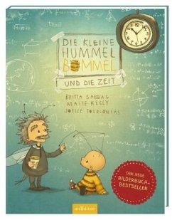Die kleine Hummel Bommel und die Zeit - Sabbag, Britta; Kelly, Maite