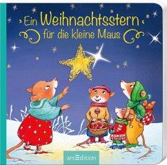 Ein Weihnachtsstern für die kleine Maus - Grimm, Sandra
