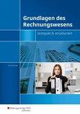 Grundlagen des Rechnungswesens - kompakt & strukturiert. Schülerbuch