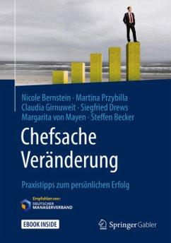Chefsache Veränderung - Bernstein, Nicole;Przybilla, Martina;Girnuweit, Claudia