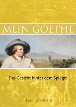 Mein Goethe - Korbus, Jens