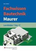 Fachwissen Bautechnik - Maurer. Schülerband