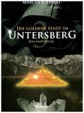 Die Goldene Stadt im Untersberg 3