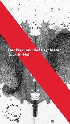 Der Nazi und der Psychiater - El-Hai, Jack