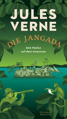 Die Jangada - Verne, Jules