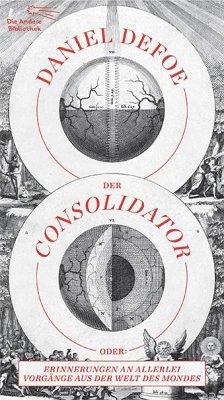 Der Consolidator - Defoe, Daniel