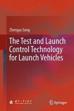 The Test and Launch Control Technology for Launch Vehicles (eBook, PDF) - Song, Zhengyu