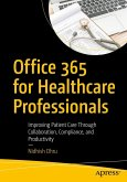 Office 365 for Healthcare Professionals (eBook, PDF)