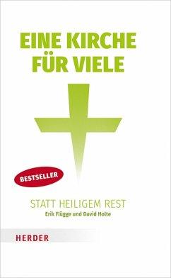 Eine Kirche für viele statt heiligem Rest (eBook, ePUB) - Flügge, Erik; Holte, David