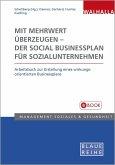 Mit Mehrwert überzeugen - der Social Businessplan für Sozialunternehmen (eBook, PDF)