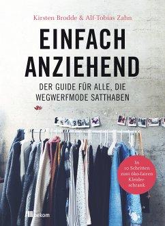 Einfach anziehend (eBook, ePUB) - Zahn, Alf-Tobias; Brodde, Kirsten