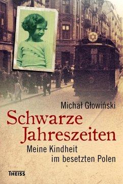 Schwarze Jahreszeiten (eBook, PDF) - Glowinski, Michal