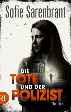 Die Tote und der Polizist / Emma Sköld Bd.3 (eBook, ePUB) - Sarenbrant, Sofie