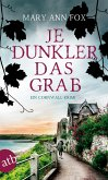 Je dunkler das Grab / Gärtnerin Mags Blake Bd.2 (eBook, ePUB)