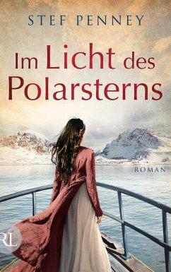 Im Licht des Polarsterns (eBook, ePUB) - Penney, Stef