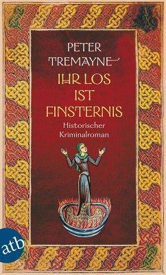 Ihr Los ist Finsternis (eBook, ePUB) - Tremayne, Peter