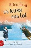 Ich küss dich tot (eBook, ePUB)