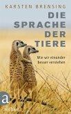 Die Sprache der Tiere (eBook, ePUB)