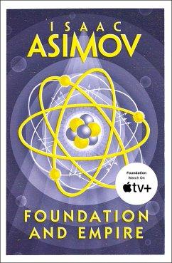 Foundation and Empire (The Foundation Trilogy, Book 2) (eBook, ePUB) - Asimov, Isaac