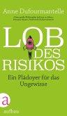 Lob des Risikos (eBook, ePUB)