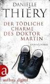 Der tödliche Charme des Doktor Martin (eBook, ePUB)