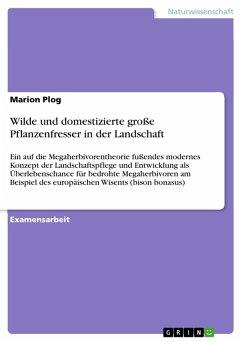 Wilde und domestizierte große Pflanzenfresser in der Landschaft (eBook, PDF)
