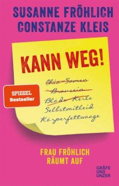 Kann weg! (Mängelexemplar) - Fröhlich, Susanne; Kleis, Constanze