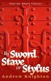 By Sword, Stave or Stylus (eBook, ePUB)