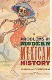 Problems in Modern Mexican History (eBook, ePUB)
