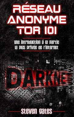 Réseau Anonyme Tor 101 (eBook, ePUB)