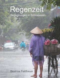 Regenzeit (eBook, ePUB)