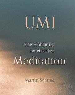 Umi (eBook, ePUB) - Schmid, Martin