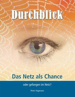 Durchblick (eBook, ePUB) - Hagmann, Peter