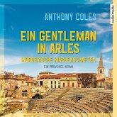 Ein Gentleman in Arles - Mörderische Machenschaften / Peter Smith Bd.1 (MP3-Download)