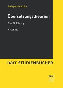 Übersetzungstheorien (eBook, ePUB) - Stolze, Radegundis