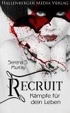 Recruit - Kämpfe für dein Leben. Fantasy Roman (eBook, ePUB)