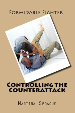 Controlling the Counterattack (Formidable Fight...