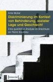 Diskriminierung im Kontext von Behinderung, sozialer Lage und Geschlecht