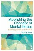 Abolishing the Concept of Mental Illness (eBook, ePUB)
