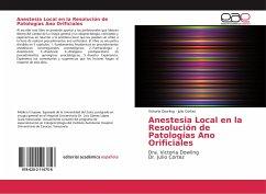 Anestesia Local en la Resolución de Patologías Ano Orificiales