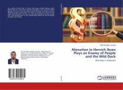 Alienation in Henrich Ibsen Plays an Enemy of People and the Wild Duck
