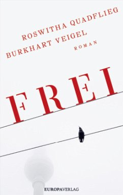 Frei - Quadflieg, Roswitha; Veigel, Burkhart