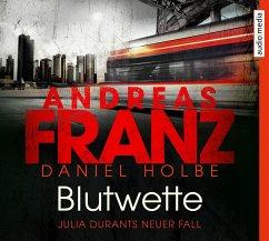 Blutwette / Julia Durant Bd.18 (6 Audio-CDs) - Franz, Andreas; Holbe, Daniel