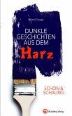 SCHÖN & SCHAURIG - Dunkle Geschichten aus dem Harz